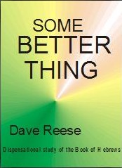 Right Division Some Better Thing Dave Reese